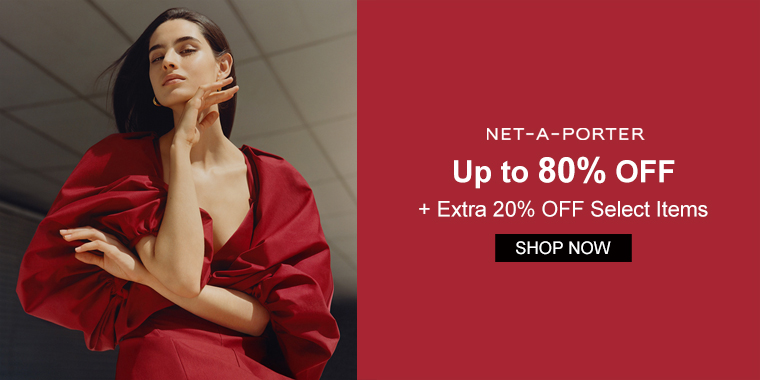 NET-A-PORTER: Up to 80% OFF + Extra 20% OFF Select Items