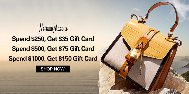 Neiman Marcus: Up to $150 Gift Card with Select Regular Priced Purchase