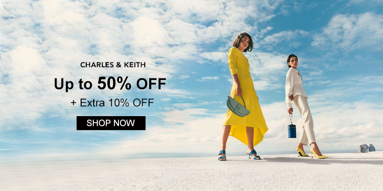 CHARLES & KEITH: Up to 50% OFF + Extra 10% OFF