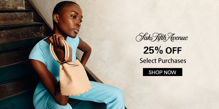 Saks Fifth Avenue: 25% OFF Select Purchases