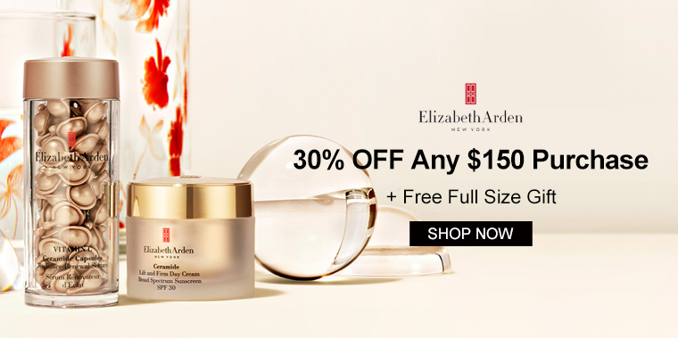 Elizabeth Arden: 30% OFF Any $150 Purchase + Free Full Size Gift