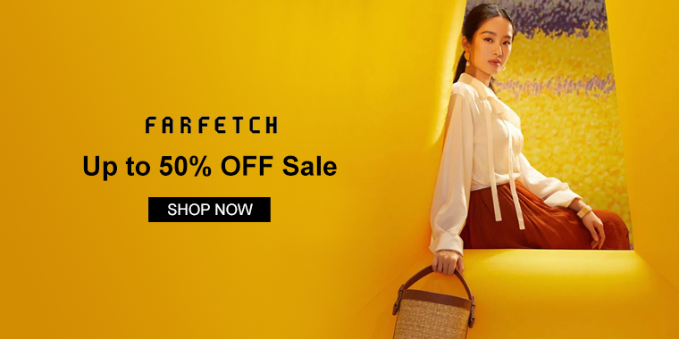 Farfetch :  Up to 50% OFF Sale