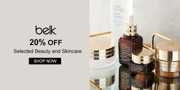 Belk: 20% OFF on Selected Beauty and Skincare