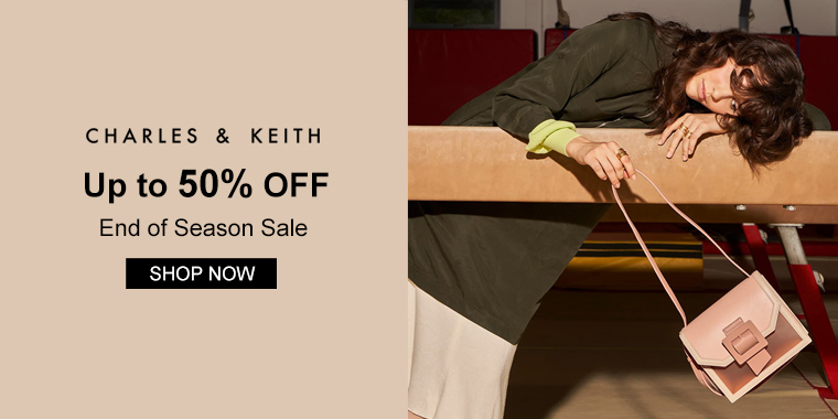 Charles & Keith: Up to 50% OFF End of Season Sale