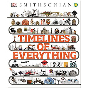 Timelines of Everything《万物发展时间轴》精装版 DK与Smithsonian 合作出版