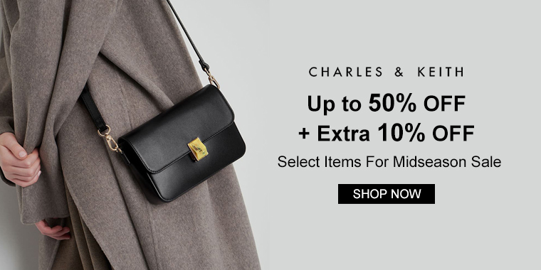 CHARLES & KEITH US: Up to 50% OFF + Extra 10% OFF Select Items