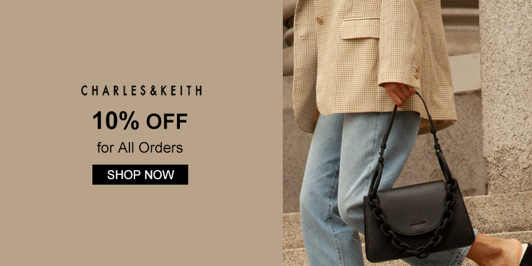 CHARLES & KEITH US: 10% OFF for All Orders