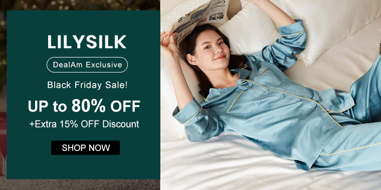 Lilysilk Black Friday Sale: Up to 80% OFF + Extra 15% OFF Discount (DealAm Exclusive)