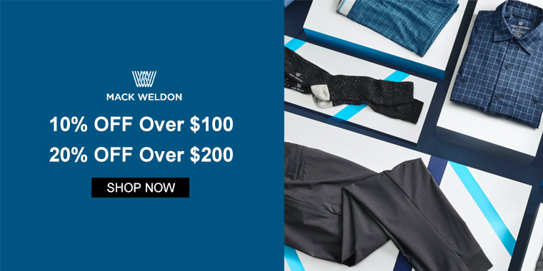Mack Weldon: 10% OFF Over $100, 20% OFF Over $200