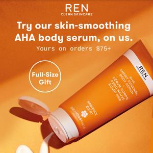 REN Skincare: Free Aha Smart Renewal Body Serum With Order $75+