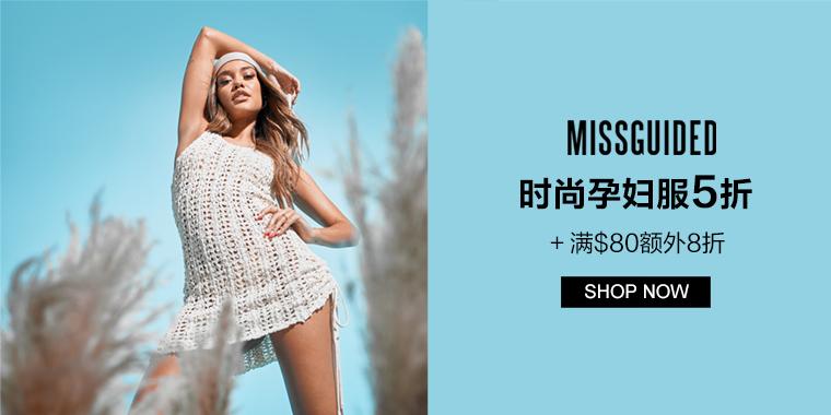 Missguided:时尚孕妇服5折+ 满$80额外8折