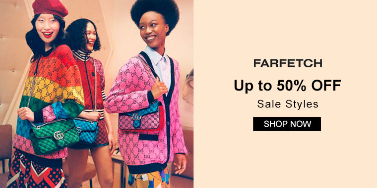 Farfetch :Up to 50% OFF Sale