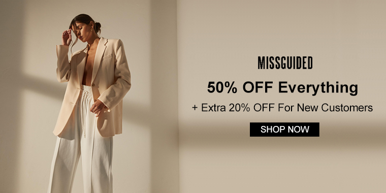 Missguided US&CA: 50% OFF Everything + Extra 20% OFF For New Customers