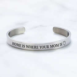 Mother's Day Gift - Home Is Where Your Mom Is External Cuff Bracelet