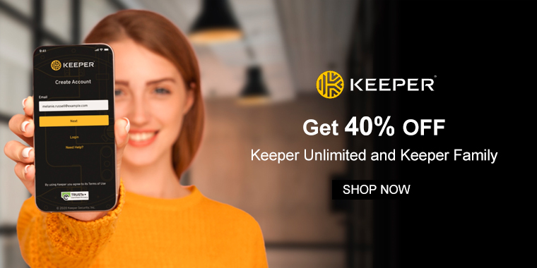 Keeper Security: Get 40% OFF Keeper Unlimited and Keeper Family