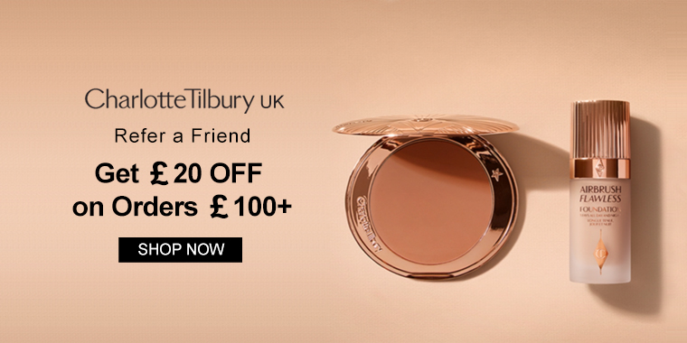 Charlotte Tilbury UK: Refer a Friend And Get £20 OFF on Orders £100+