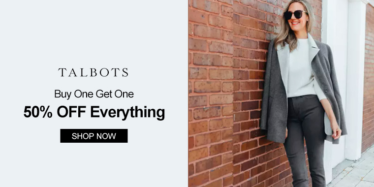 Talbots: Buy One Get One 50% OFF Everything