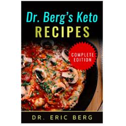 Dr. Berg's Keto Recipes Complete Edition (Digital Ebook)