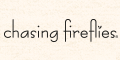 Chasing Fireflies Coupons