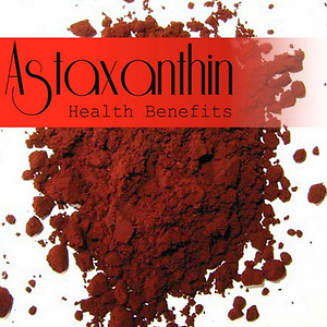 Health Benefits of Astaxanthin